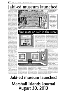 Jaki-ed museum launched, Marshall Islands Journal