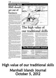 High value of our traditional skills.  Marshall Islands Journal
